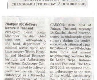 "Dr Mohinder Kaushal was invited as Guest Speaker  on ""Spinal Endoscopy"" in a conference of the Indian Arthroscopy society (IASCON) 2015, held at Thailand"